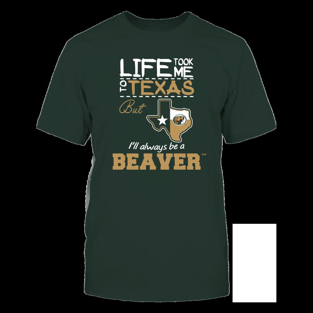 Bemidji State Beavers - Life Took Me To Texas - Team Front picture