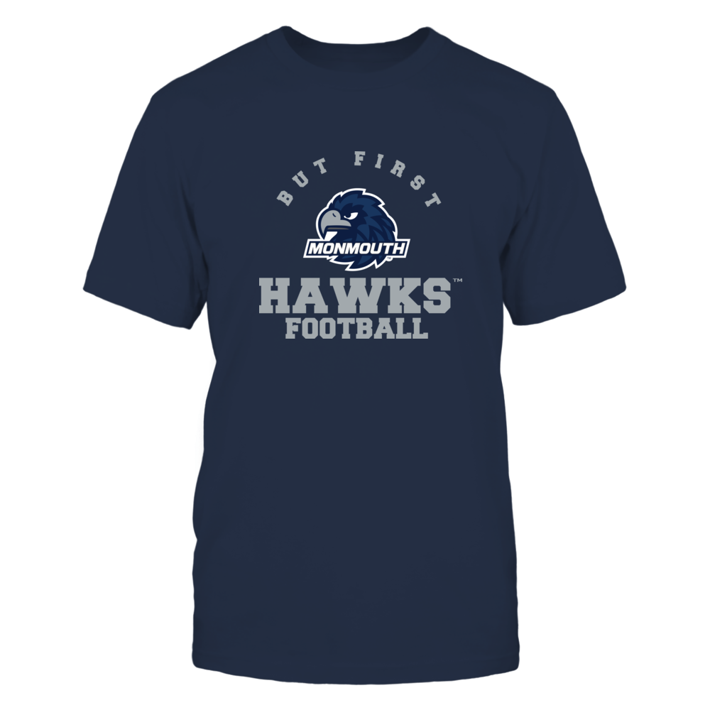 Monmouth Hawks - But First Football - Team Front picture