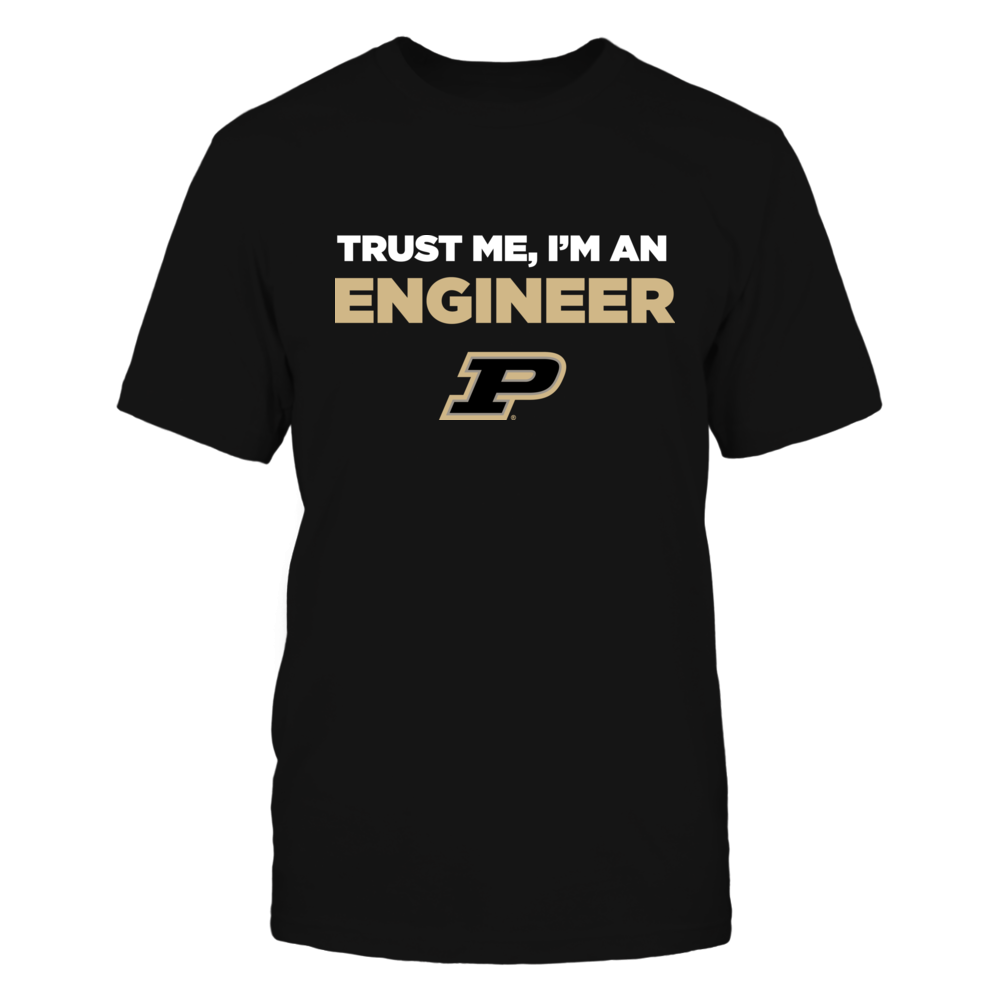Purdue Boilermakers - Trust Me - Engineer - Team Front picture