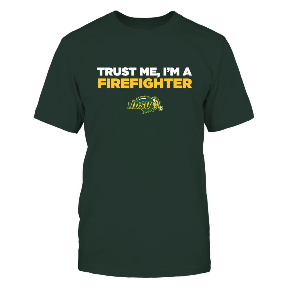North Dakota State Bison - Trust Me - Firefighter - Team Front picture