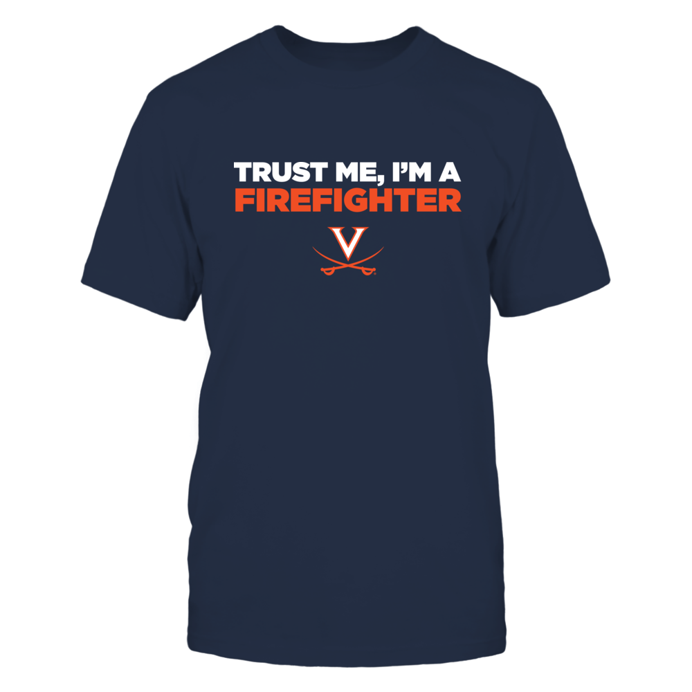 Virginia Cavaliers - Trust Me - Firefighter - Team Front picture