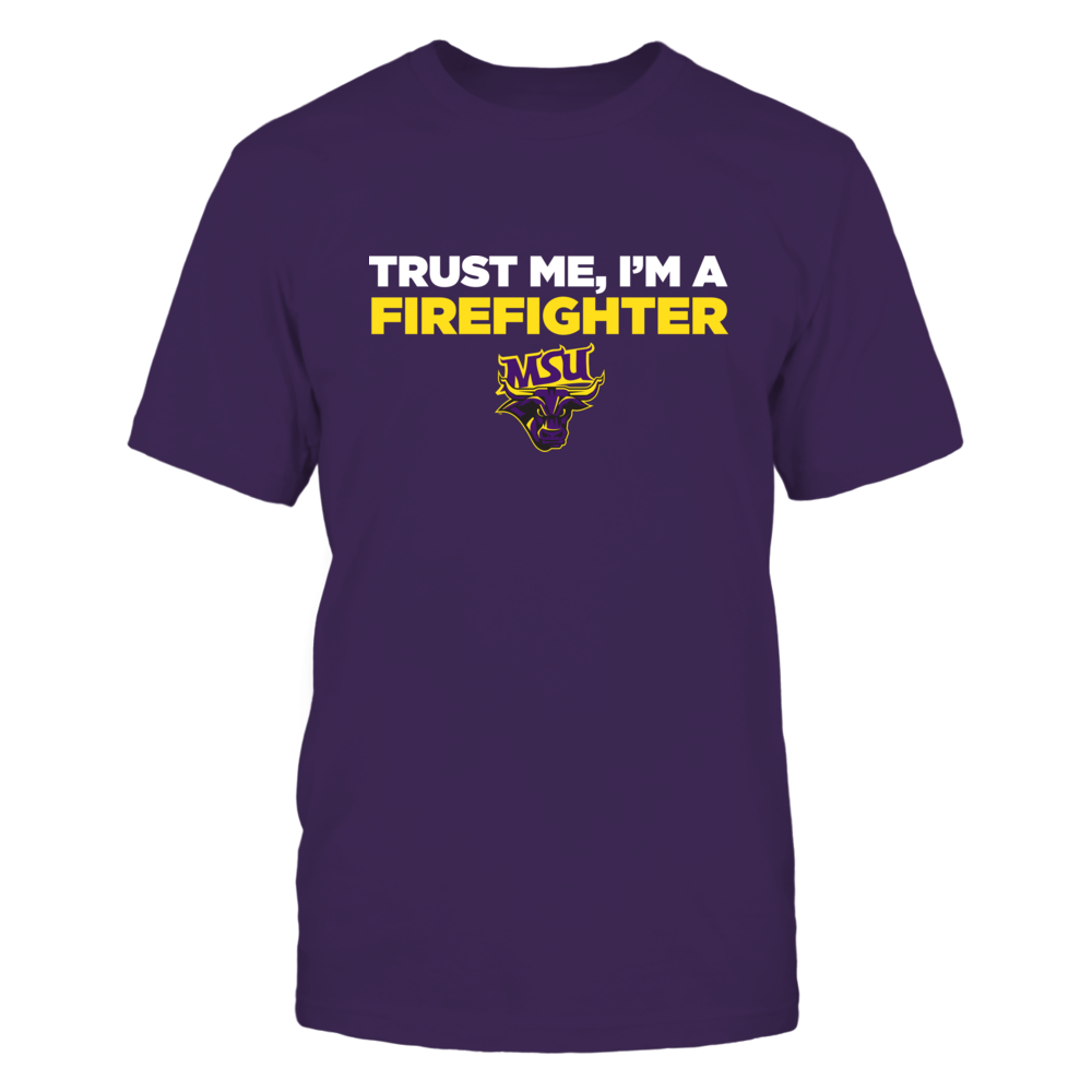 Minnesota State Mavericks - Trust Me - Firefighter - Team Front picture