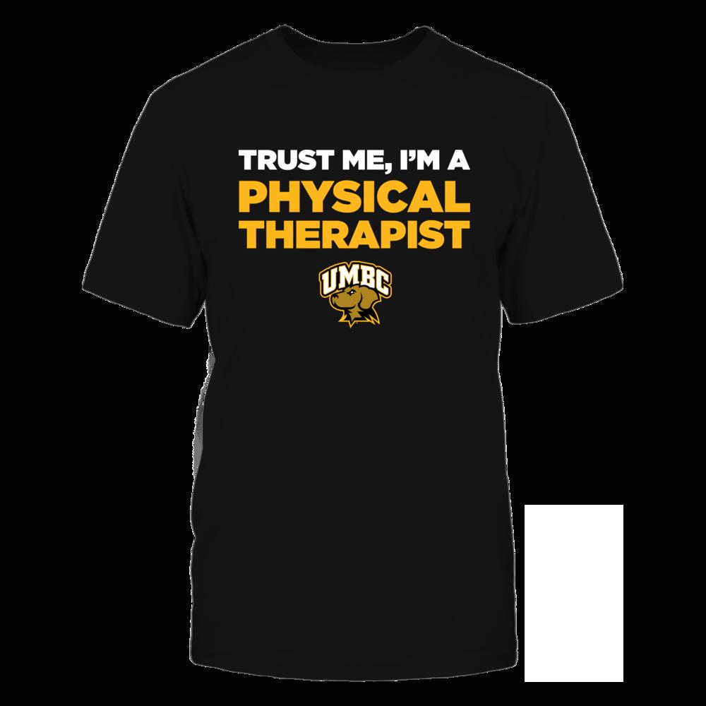 UMBC Retrievers - Trust Me - Physical Therapist - Team Front picture