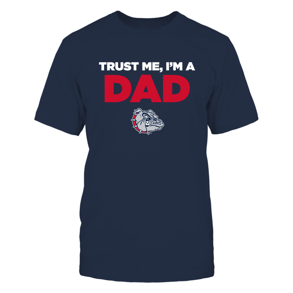 Gonzaga Bulldogs - Trust Me - Dad - Team Front picture