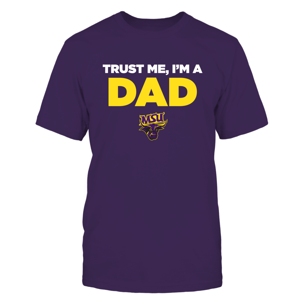 Minnesota State Mavericks - Trust Me - Dad - Team Front picture
