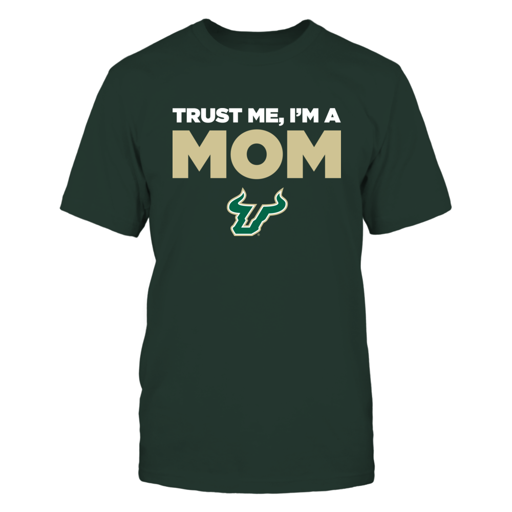 South Florida Bulls - Trust Me - Mom - Team Front picture