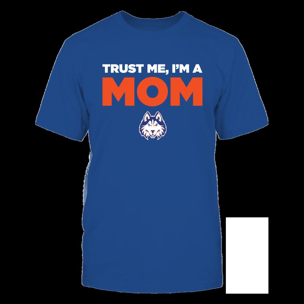Houston Baptist Huskies - Trust Me - Mom - Team Front picture