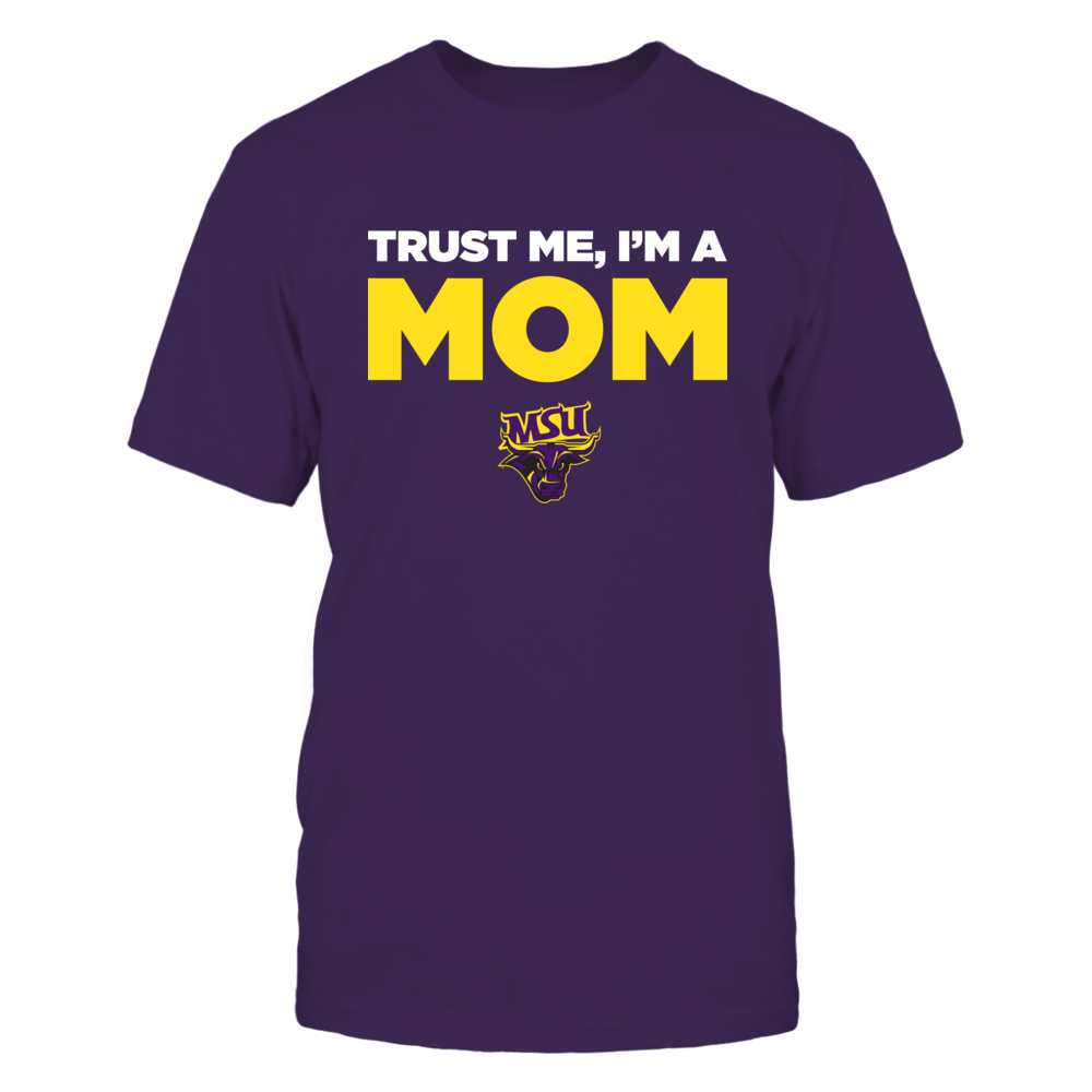 Minnesota State Mavericks - Trust Me - Mom - Team Front picture