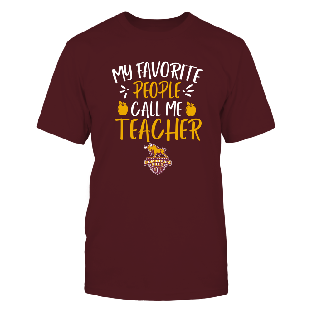 Cal State Dominguez Hills Toros - My Favorite People Call Me Teacher - Team Front picture