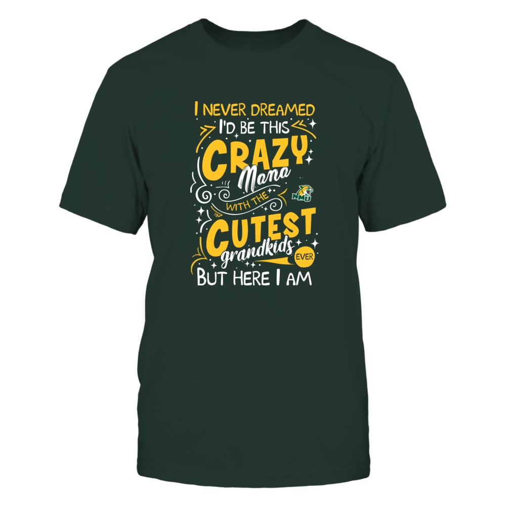 Northern Michigan Wildcats - Never Dreamed - Crazy Nana Front picture