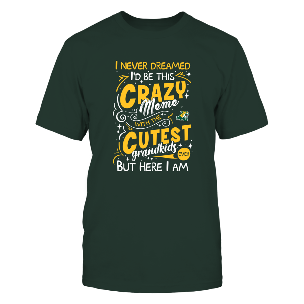 Northern Michigan Wildcats - Never Dreamed - Crazy Meme Front picture