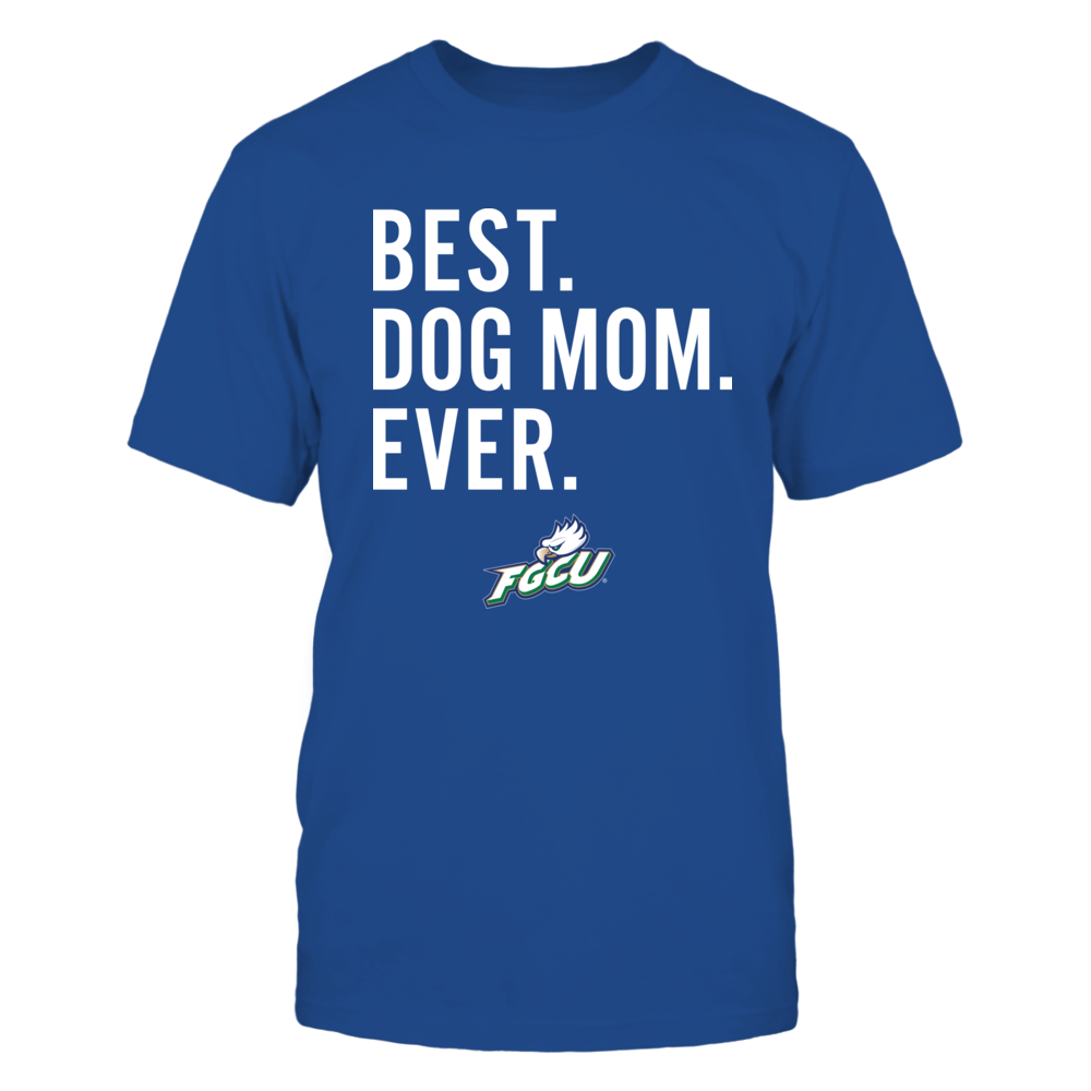 Florida Gulf Coast Eagles - Best Dog Mom - Team Front picture