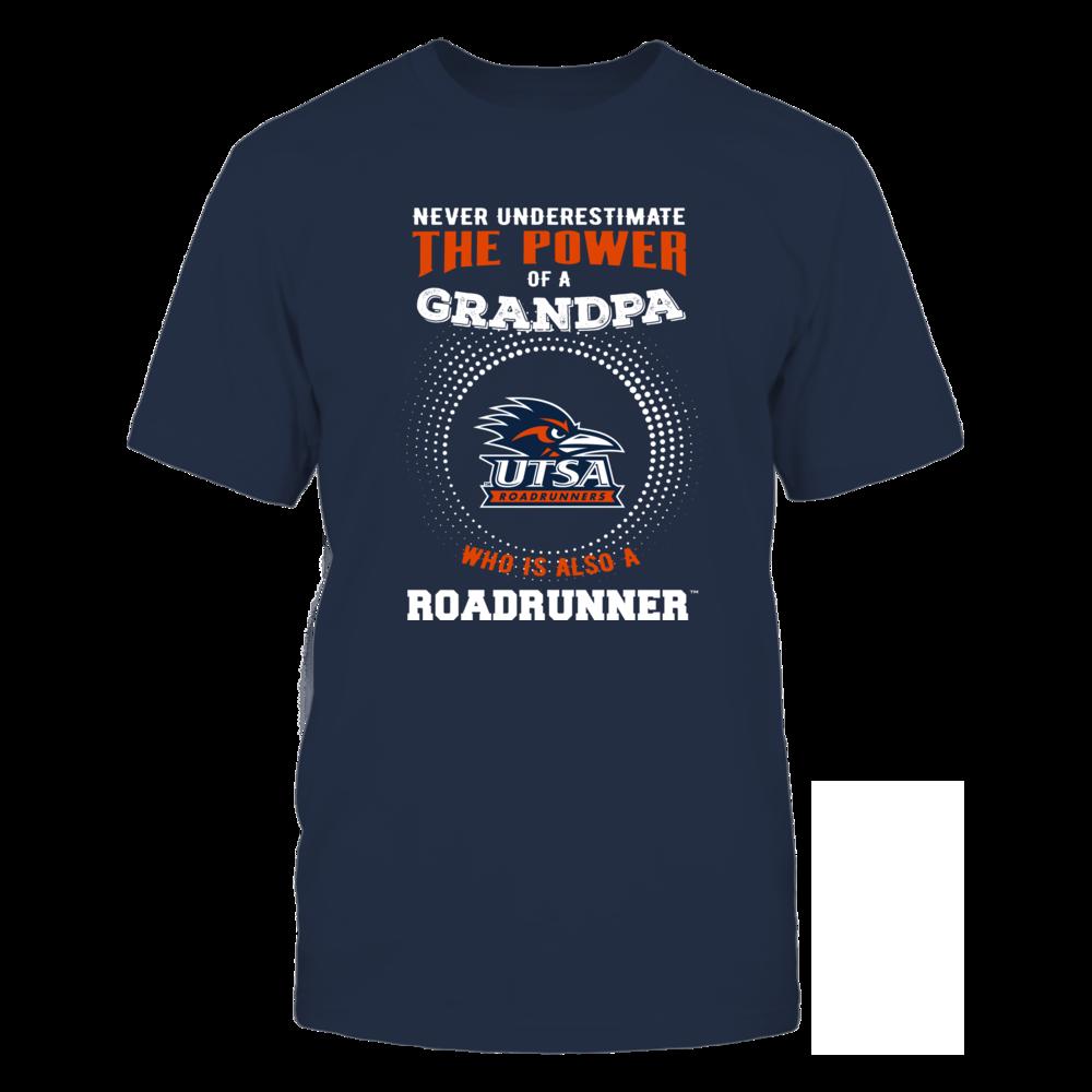 UTSA Roadrunners - Never Underestimate - Power of Grandpa Front picture