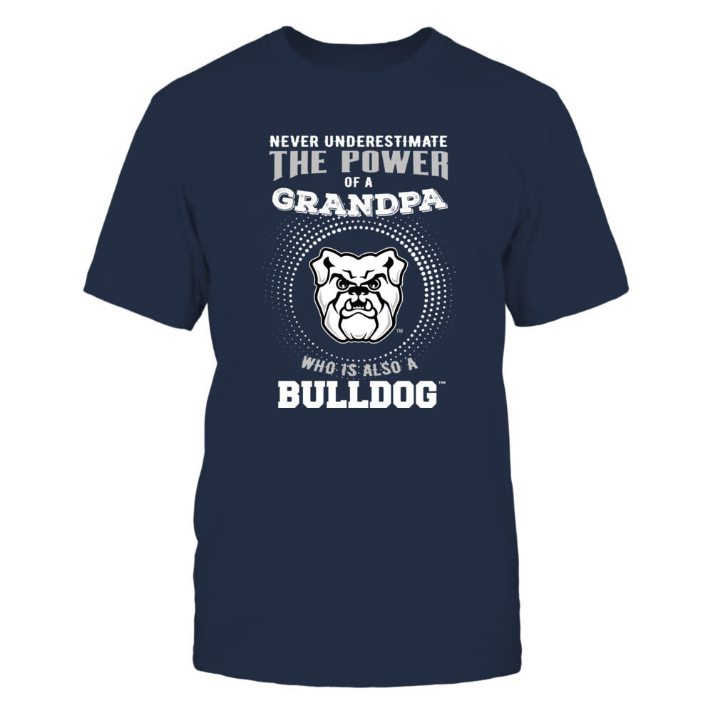 Butler Bulldogs - Never Underestimate - Power of Grandpa Front picture