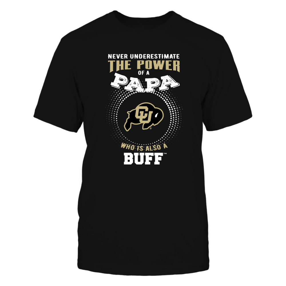 Colorado Buffaloes - Never Underestimate the Power of Papa Front picture