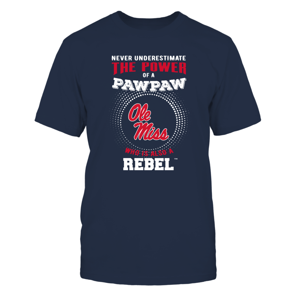 Ole Miss Rebels - Never Underestimate the Power of Pawpaw Front picture
