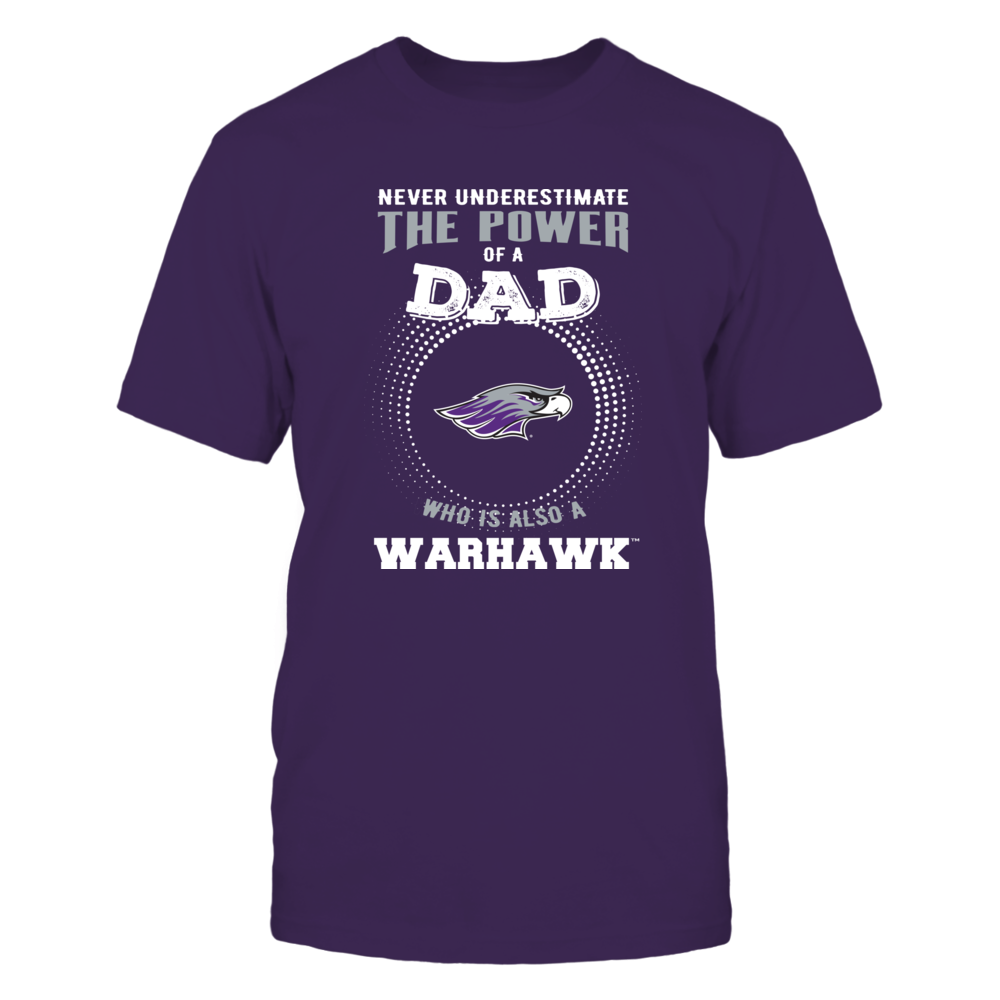 Wisconsin-Whitewater Warhawks - Never Underestimate the Power of Dad Front picture