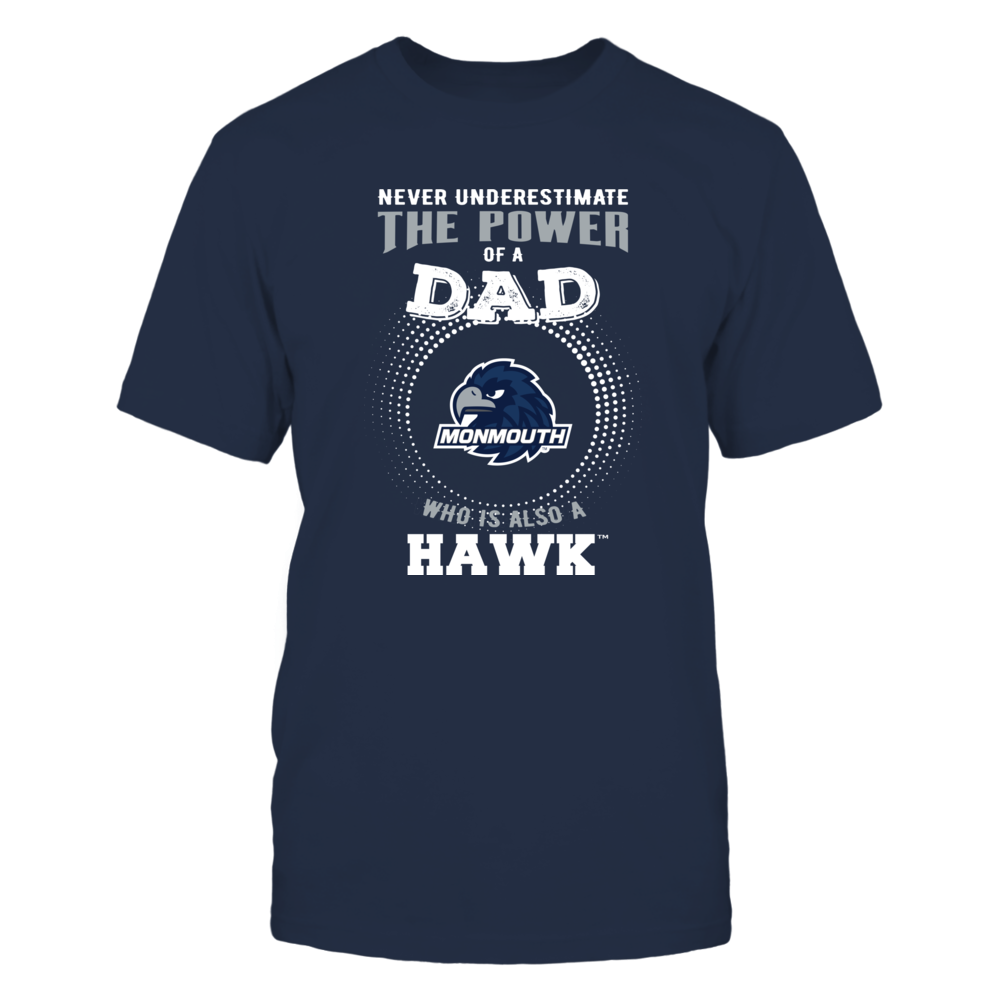 Monmouth Hawks - Never Underestimate the Power of Dad Front picture