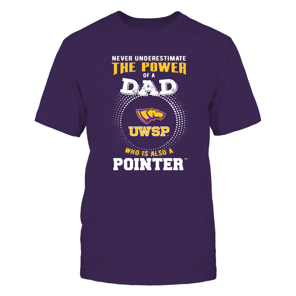 Wisconsin-Stevens Point Pointers - Never Underestimate the Power of Dad Front picture