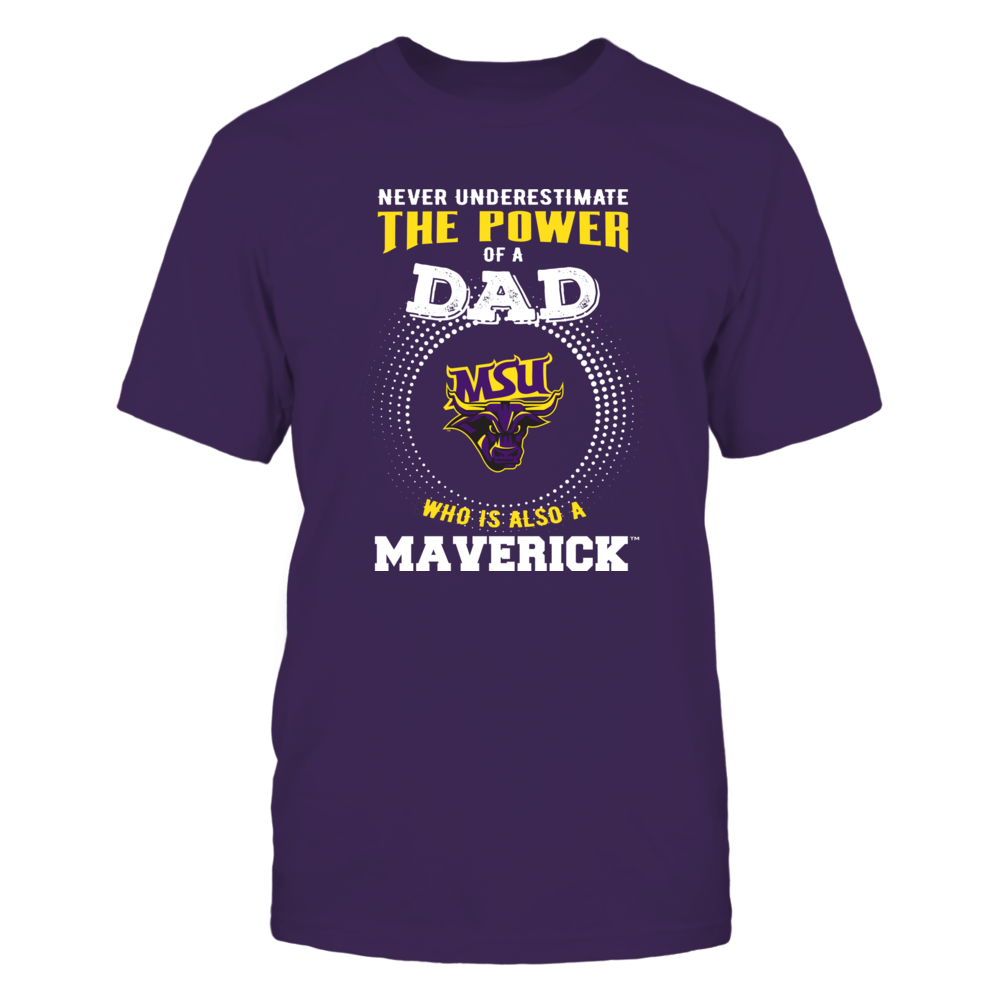 Minnesota State Mavericks - Never Underestimate the Power of Dad Front picture