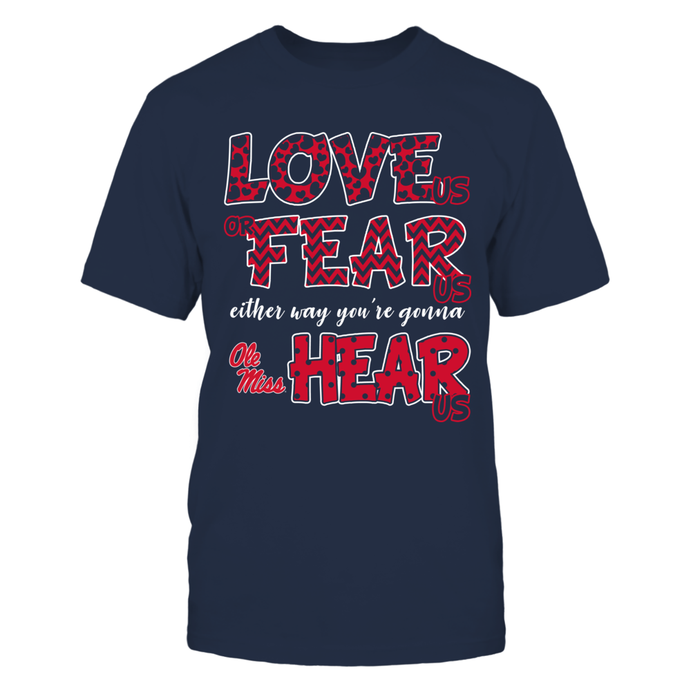 Ole Miss Rebels - Love Us, Fear Us, Hear Us Front picture