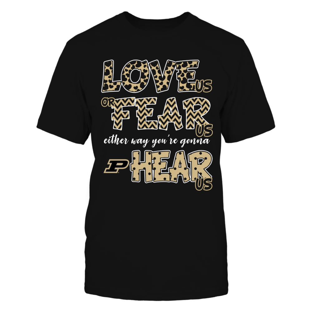 Purdue Boilermakers - Love Us, Fear Us, Hear Us Front picture