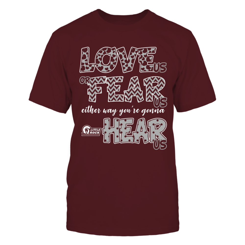 Arkansas Little Rock Trojans - Love Us, Fear Us, Hear Us Front picture