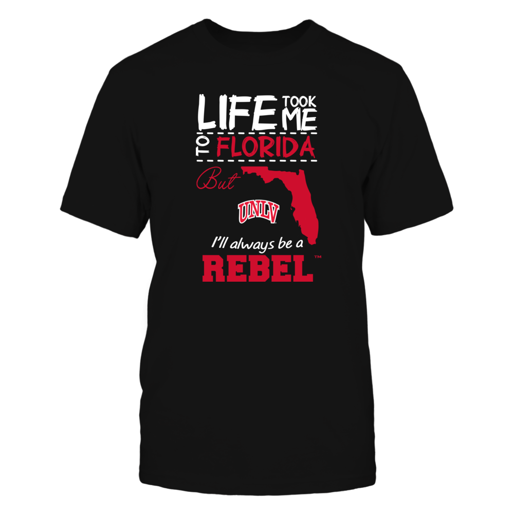 UNLV Rebels - Life Took Me To Florida - Team Front picture
