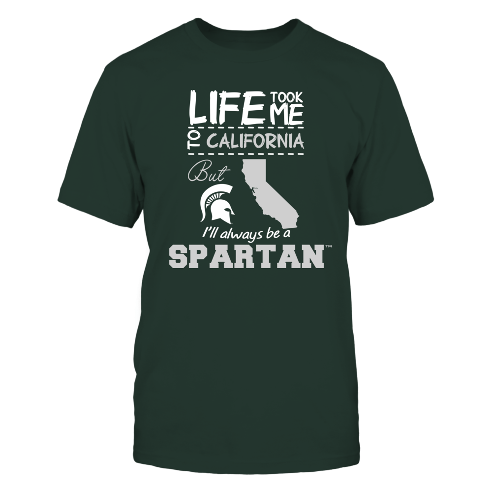 Michigan State Spartans - Life Took Me To California - Team Front picture