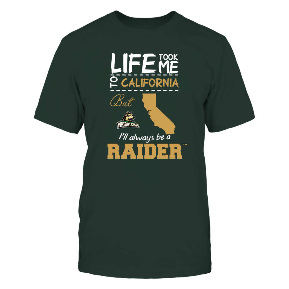 Wright State Raiders - Life Took Me To California - Team Front picture