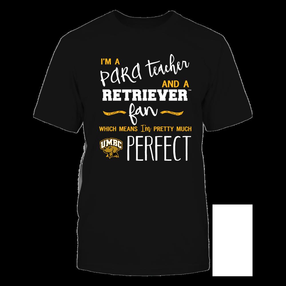 UMBC Retrievers - Perfect PARA Teacher - Team Front picture