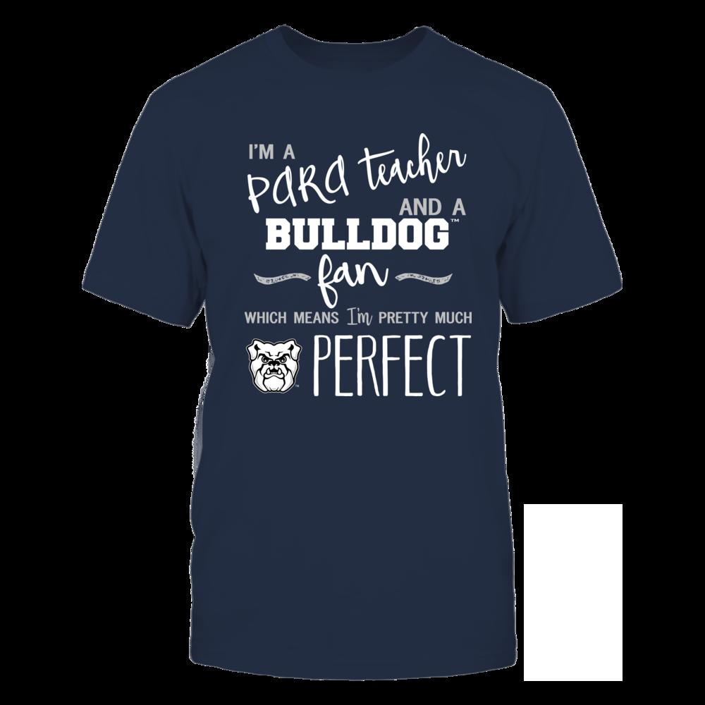 Butler Bulldogs - Perfect PARA Teacher - Team Front picture