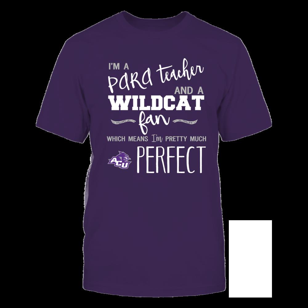 Abilene Christian Wildcats - Perfect PARA Teacher - Team Front picture