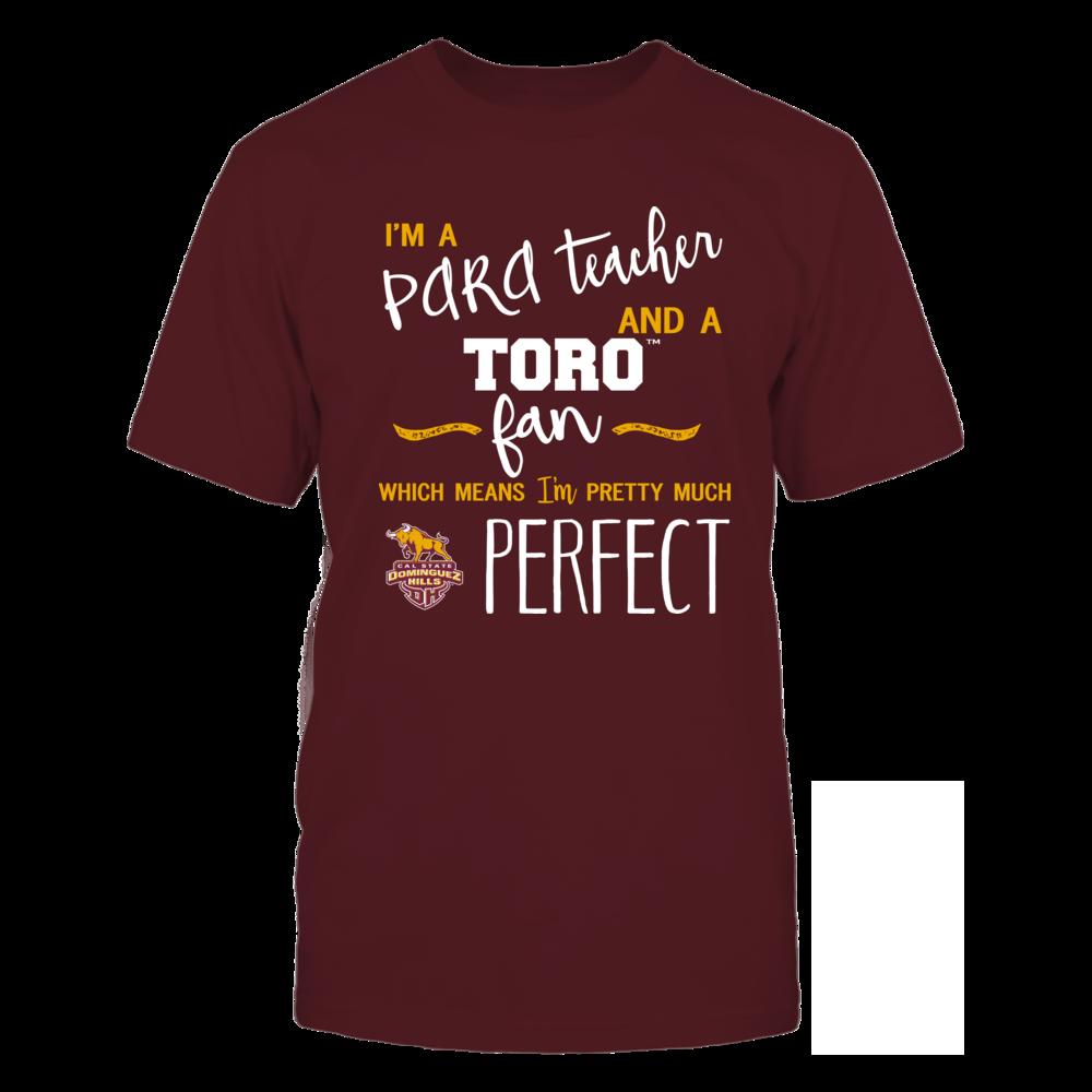 Cal State Dominguez Hills Toros - Perfect PARA Teacher - Team Front picture