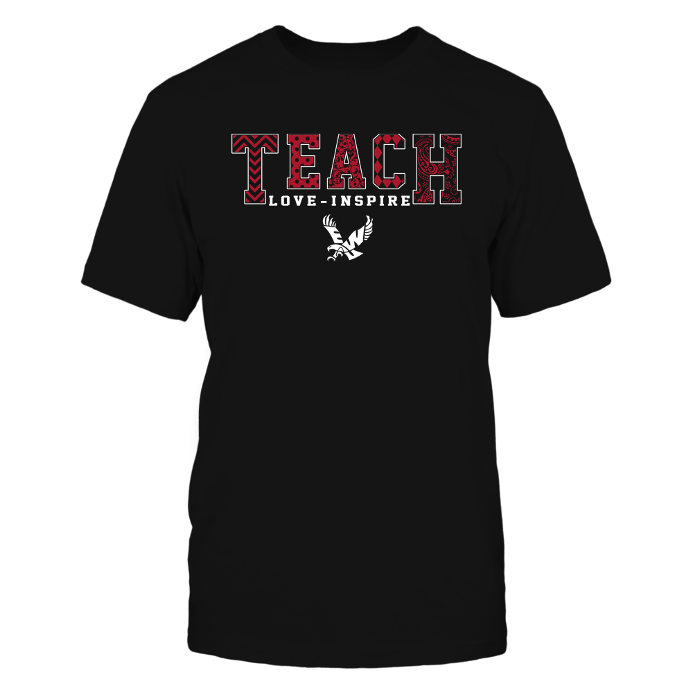 Eastern Washington Eagles - 19082210336 - Teach Love Inspire - Slogan Pattern - IF17-IC17-DS27 Front picture