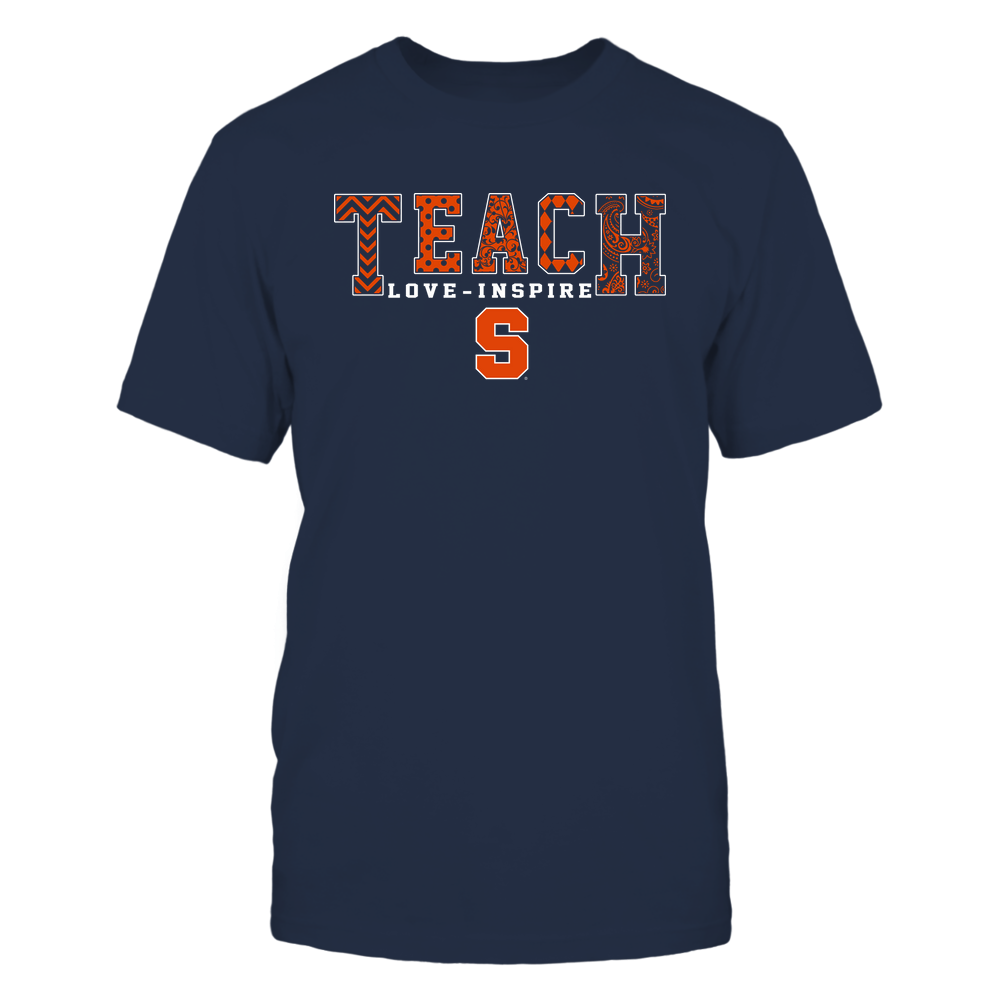 Syracuse Orange - 19082210336 - Teach Love Inspire - Slogan Pattern - IF17-IC17-DS27 Front picture