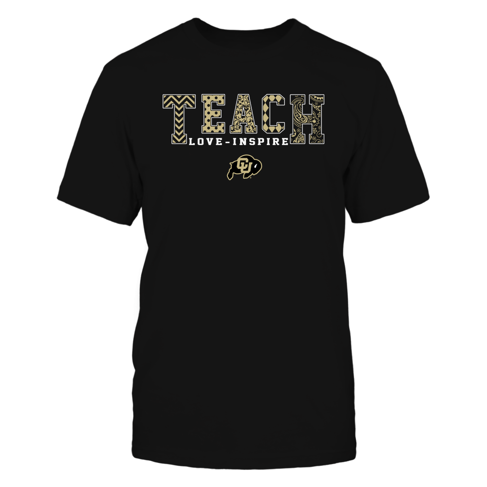 Colorado Buffaloes - 19082210336 - Teach Love Inspire - Slogan Pattern - IF17-IC17-DS27 Front picture
