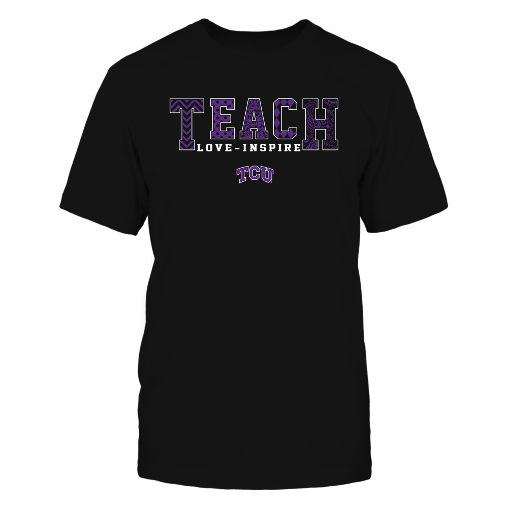 TCU Horned Frogs - 19082210336 - Teach Love Inspire - Slogan Pattern - IF17-IC17-DS27 Front picture