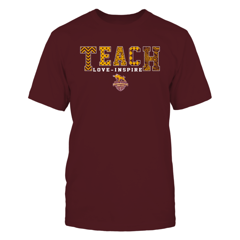 Cal State Dominguez Hills Toros - 19082210336 - Teach Love Inspire - Slogan Pattern - IF17-IC17-DS27 - APCX Front picture