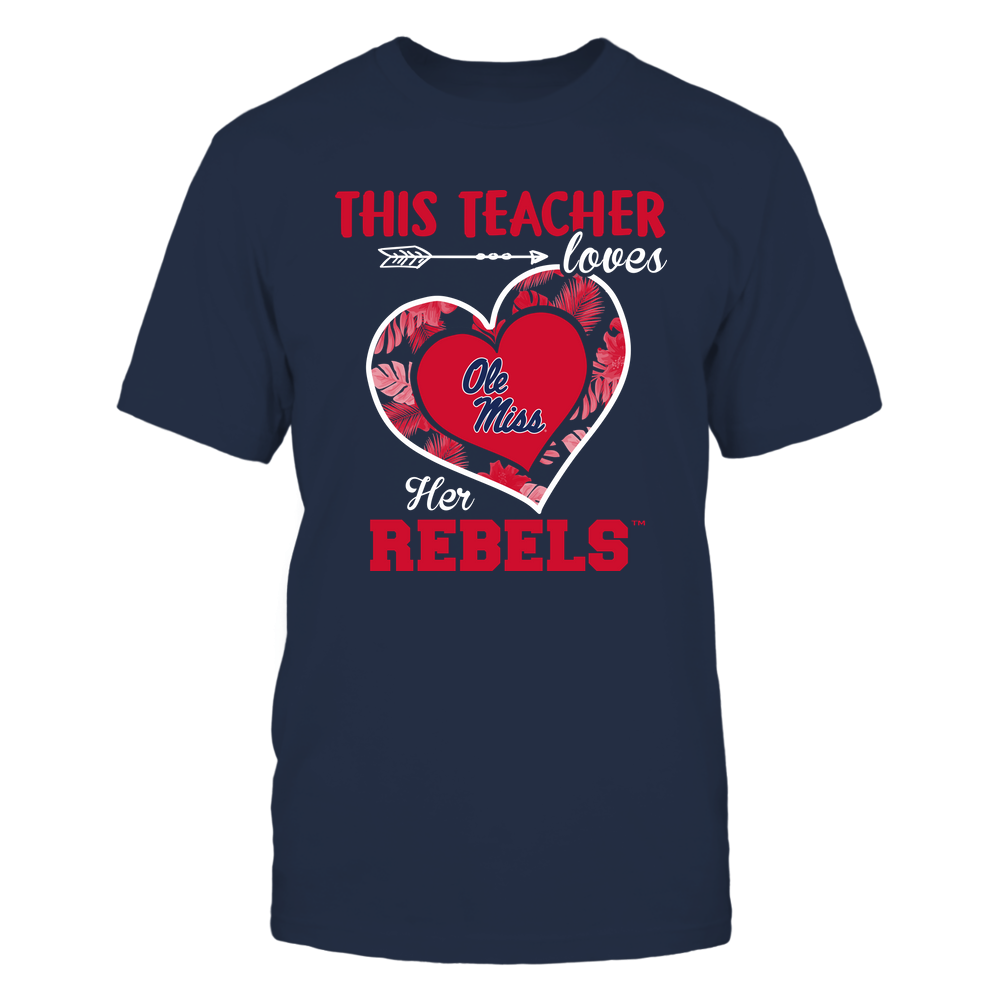 Ole Miss Rebels - This Teacher - Loves Her Team - Heart Foliage Front picture