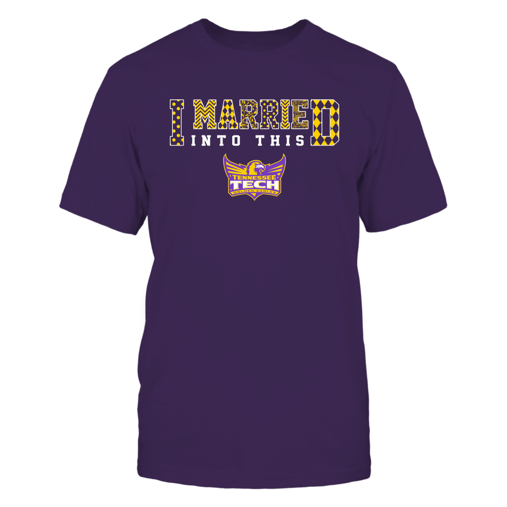 Tennessee Tech Golden Eagles - I Married Into This - Pattern Front picture