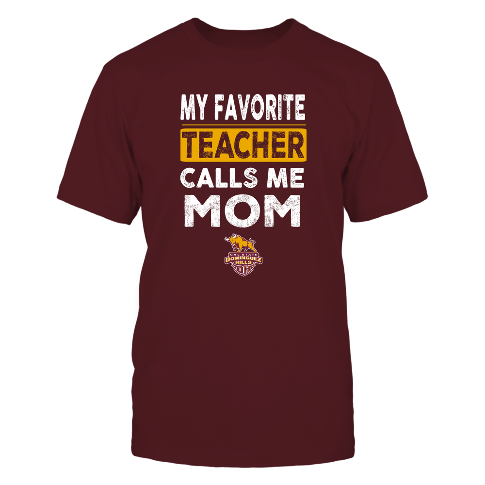 Cal State Dominguez Hills Toros - My Favorite Teacher - Mom Front picture