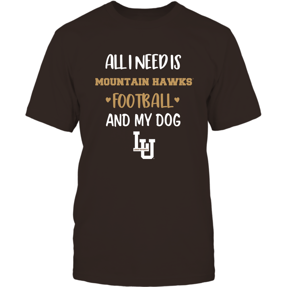 Lehigh Mountain Hawks - All I Need - Football and Dog Front picture
