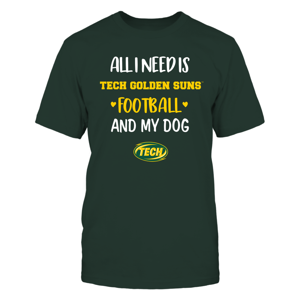 Arkansas Tech Golden Suns - All I Need - Football and Dog Front picture