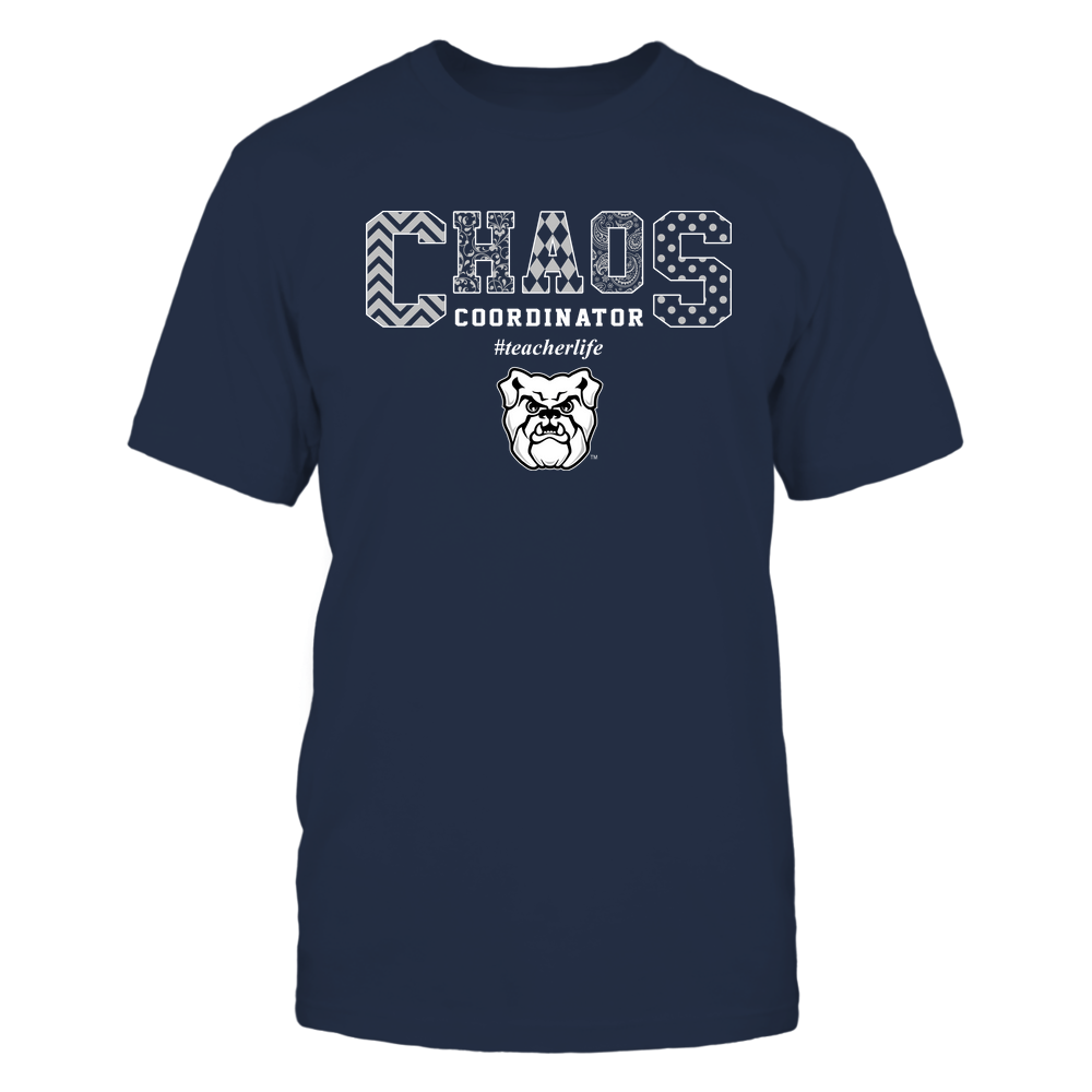 Butler Bulldogs - Teacher - Chaos Coordianator Front picture