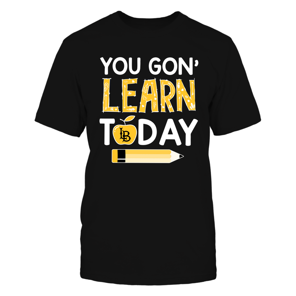 Long Beach State 49ers - Teacher - You Gon' Learn Today - Team Front picture