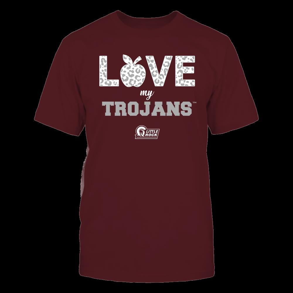 Arkansas Little Rock Trojans - Teacher - Love My Team Front picture