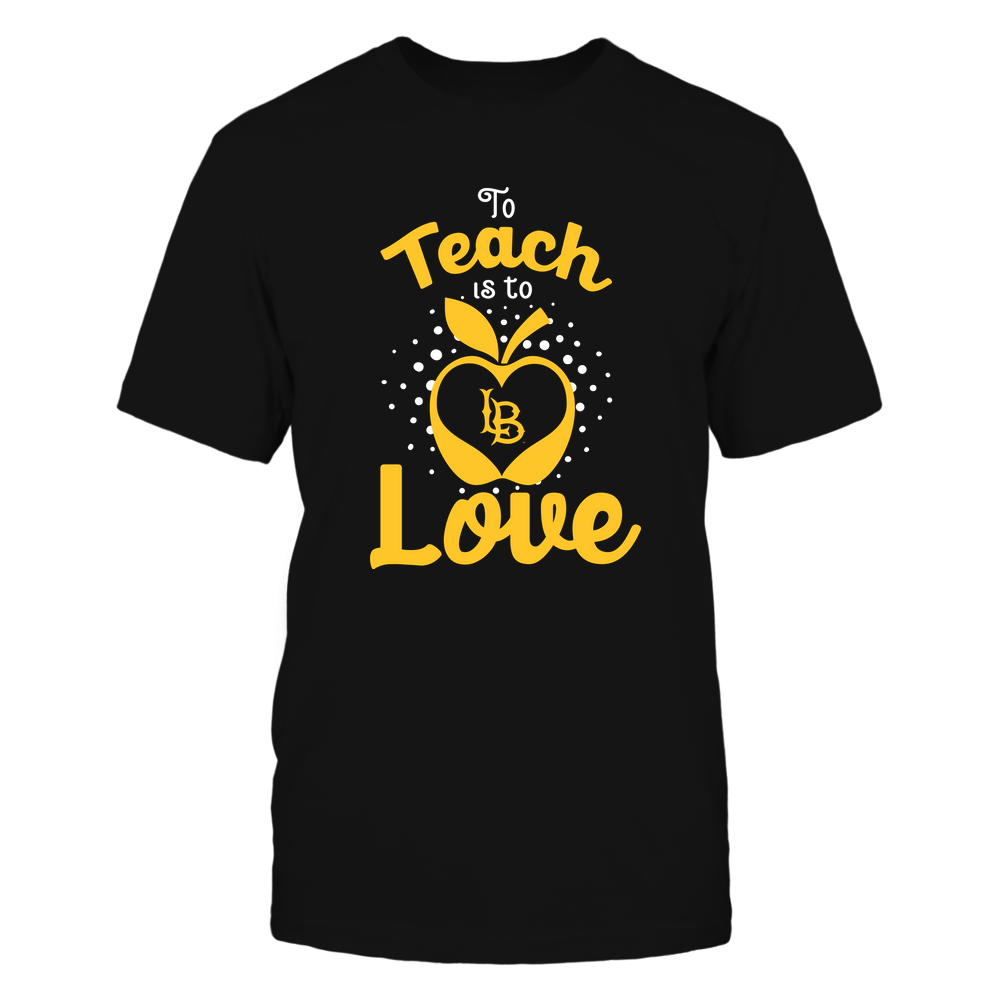 Long Beach State 49ers - To Teach Is To Love - Team Front picture