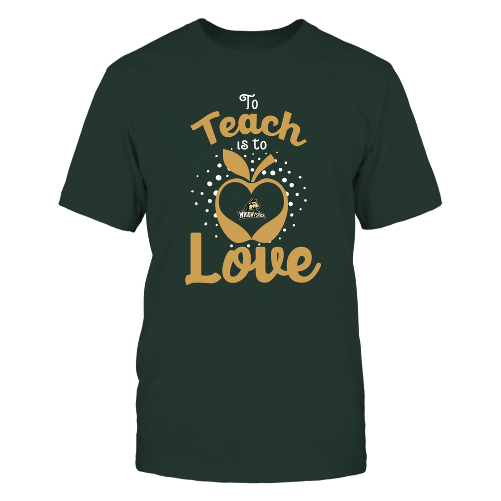 Wright State Raiders - To Teach Is To Love - Team Front picture
