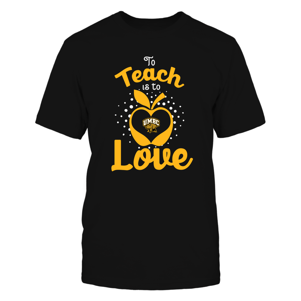 UMBC Retrievers - To Teach Is To Love - Team Front picture